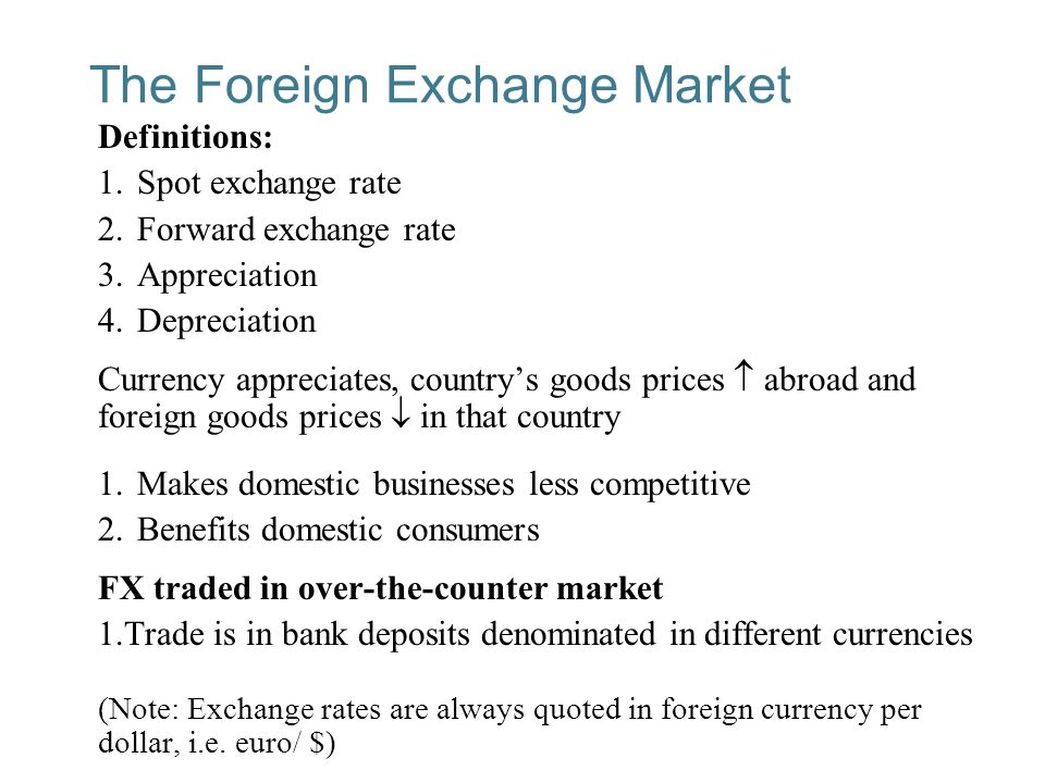 19 2 The Foreign Exchange Market Definitions 1 Spot Rate