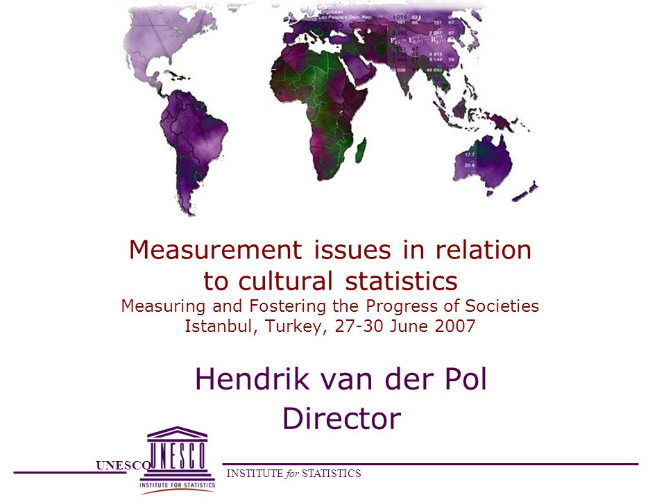 UNESCO INSTITUTE for STATISTICS Measurement issues in