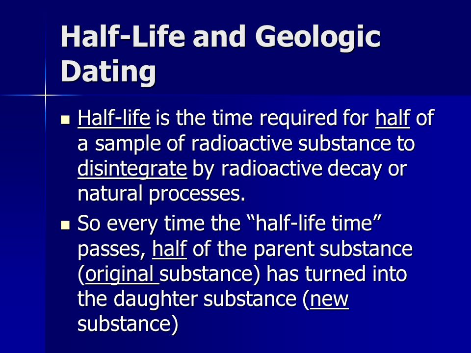 to use radioactive dating for a substance