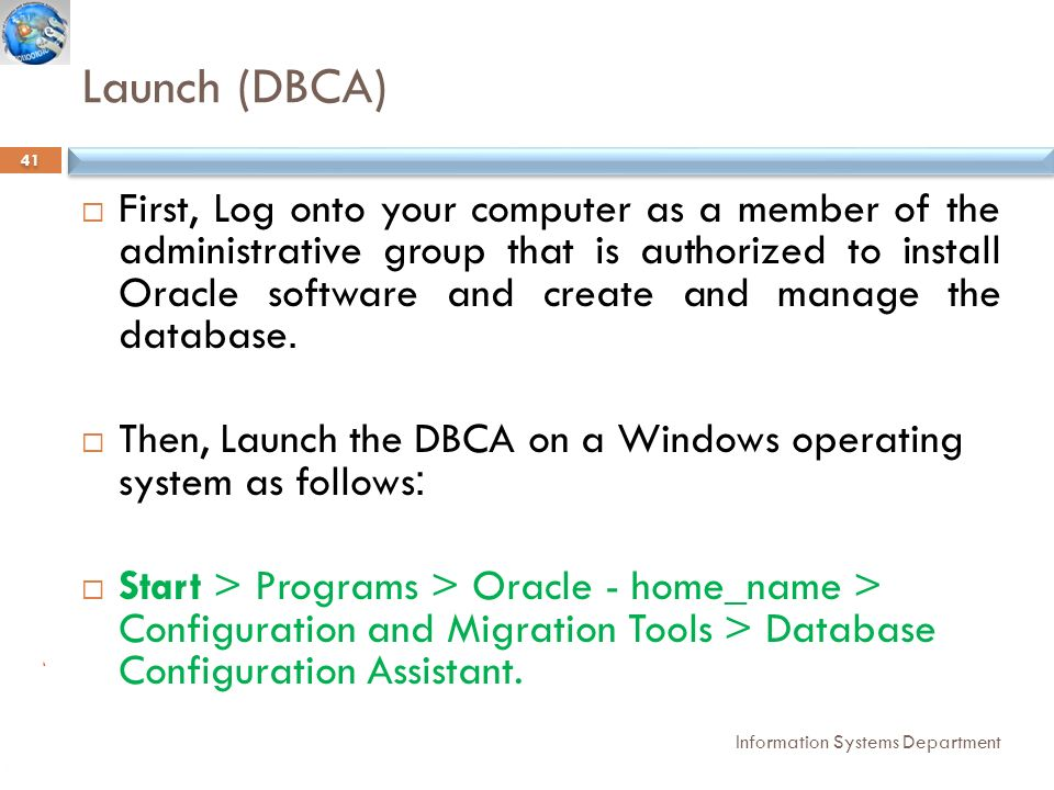 IS 221: DATABASE ADMINISTRATION Lecture 2: Installing Oracle