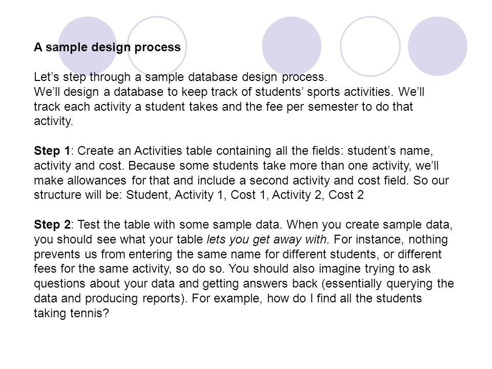 a sample design process lets step through a sample database design process