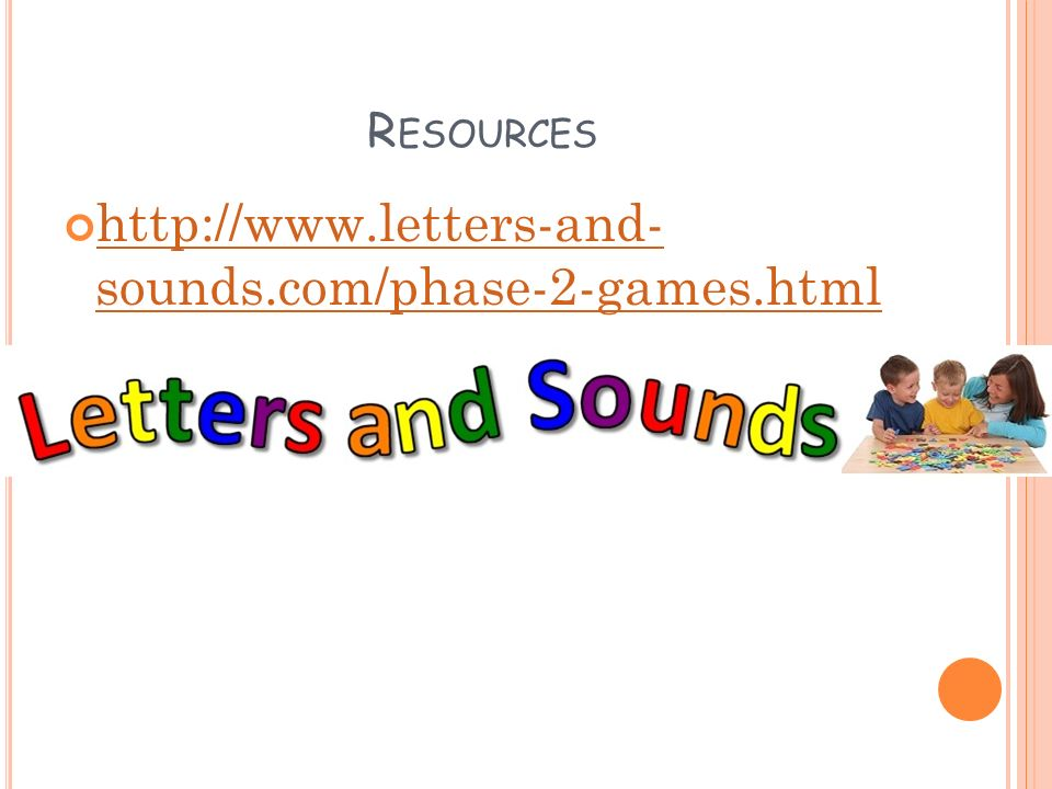 R ESOURCES   sounds.com/phase-2-games.html