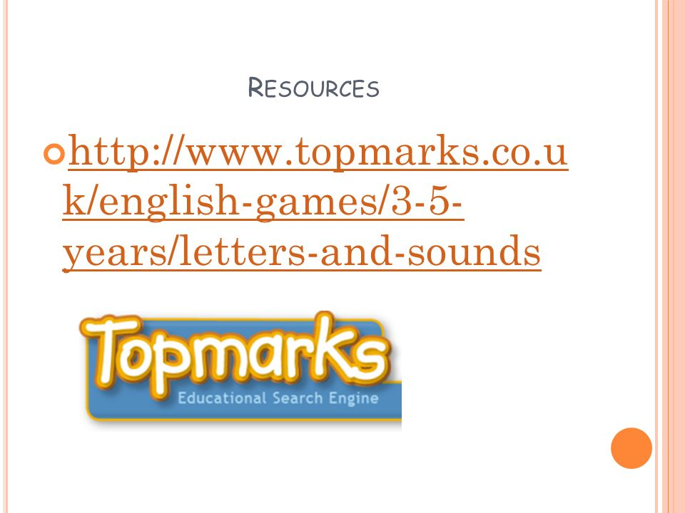 R ESOURCES   k/english-games/3-5- years/letters-and-sounds