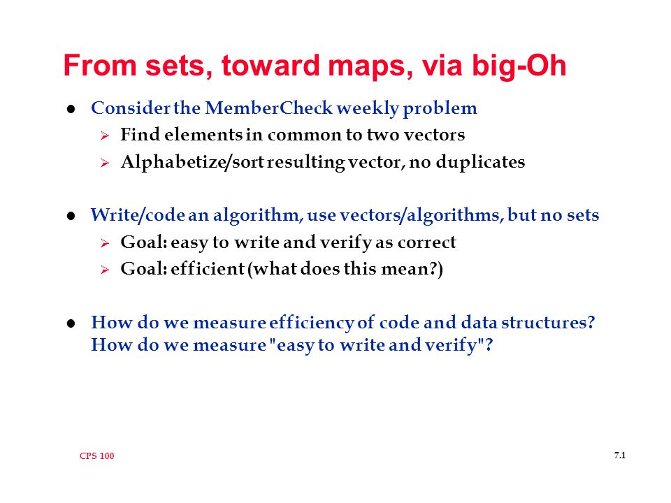 CPS From sets, toward maps, via big-Oh l Consider the