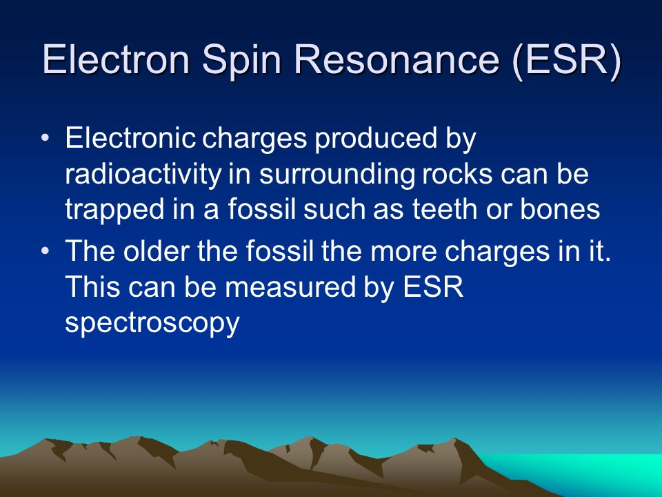 Electron spin resonance fossil dating powerpoint