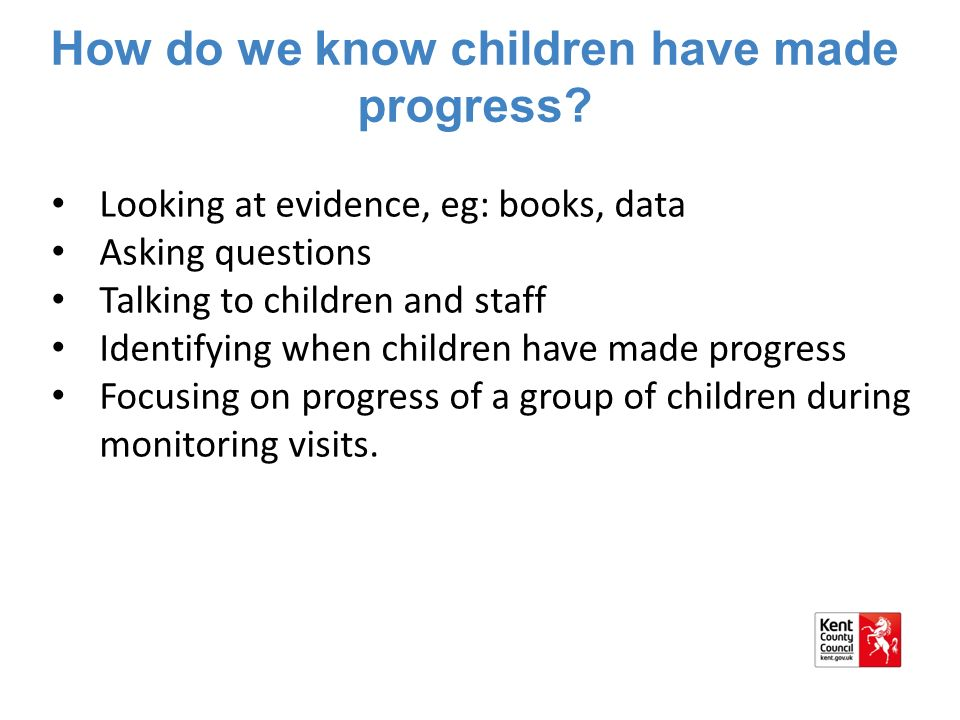 How do we know children have made progress.