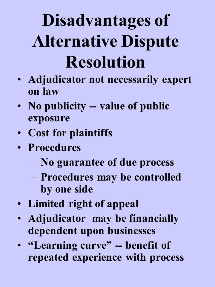 disadvantages of alternative dispute resolution