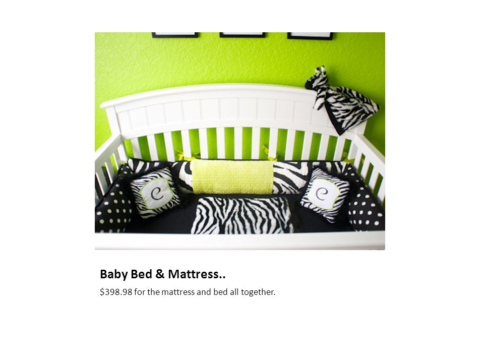 Baby Bed & Mattress.. $ for the mattress and bed all together.