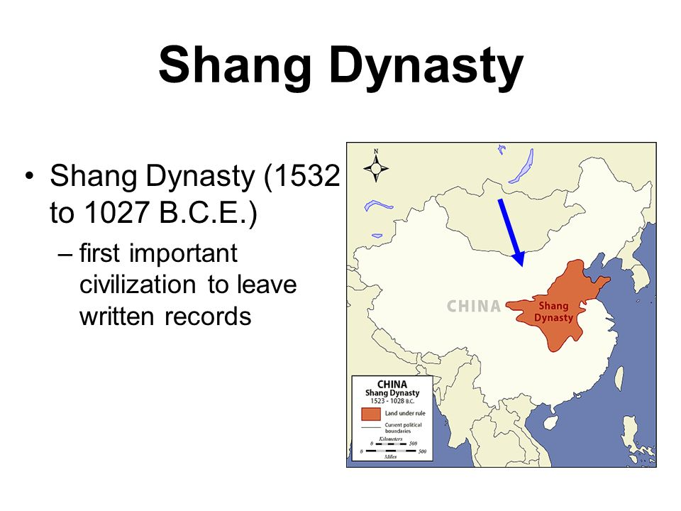 Shang Dynasty Shang Dynasty (1532 to 1027 B.C.E.) –first important civilization to leave written records