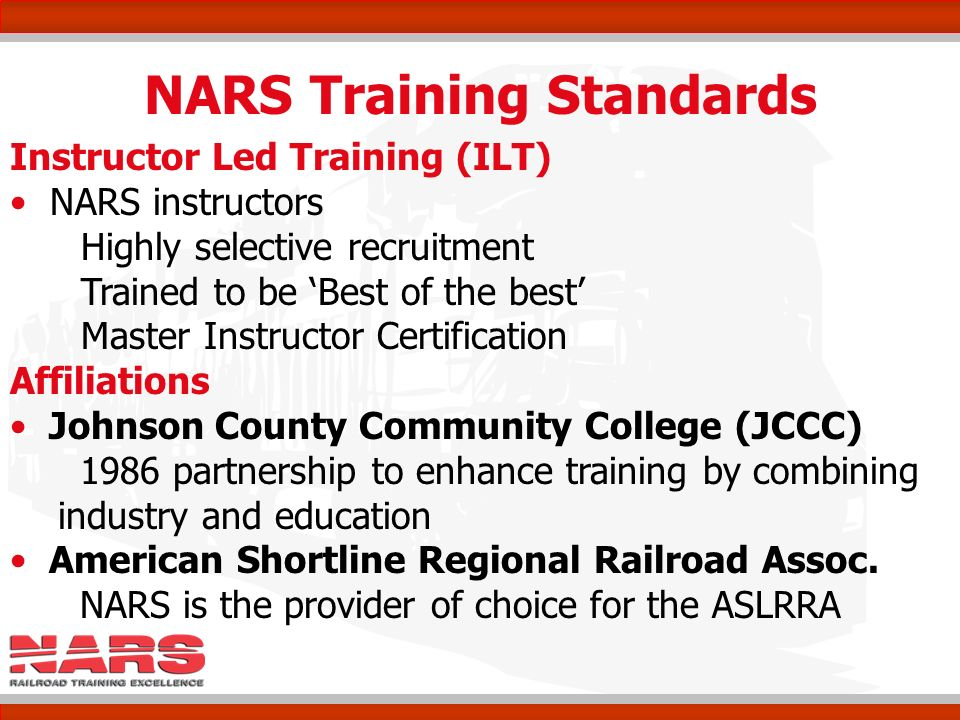 NARS National Academy of Railroad Sciences Training… Now and in the