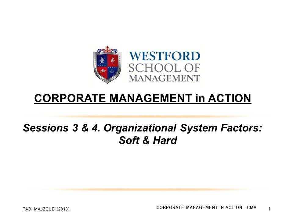 CORPORATE MANAGEMENT in ACTION Sessions 3 & 4