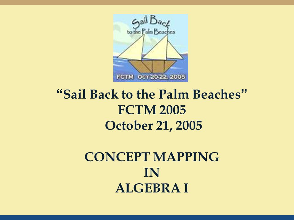 sail back to the palm beaches fctm 2005 october 21 2005 concept