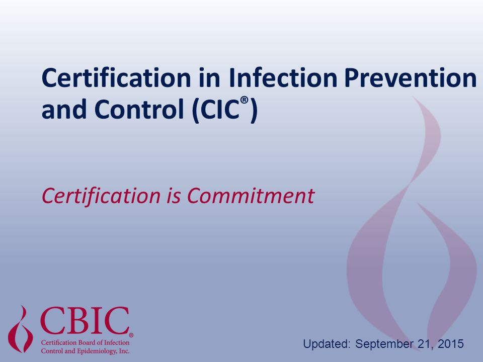 Certification In Infection Prevention And Control Cic