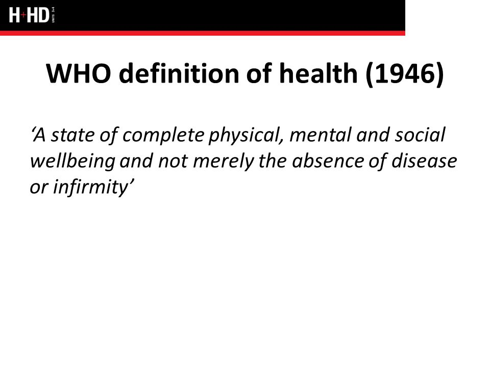 Definitions Of Physical Social And Mental Dimensions Of Health And Health Status Ppt Download
