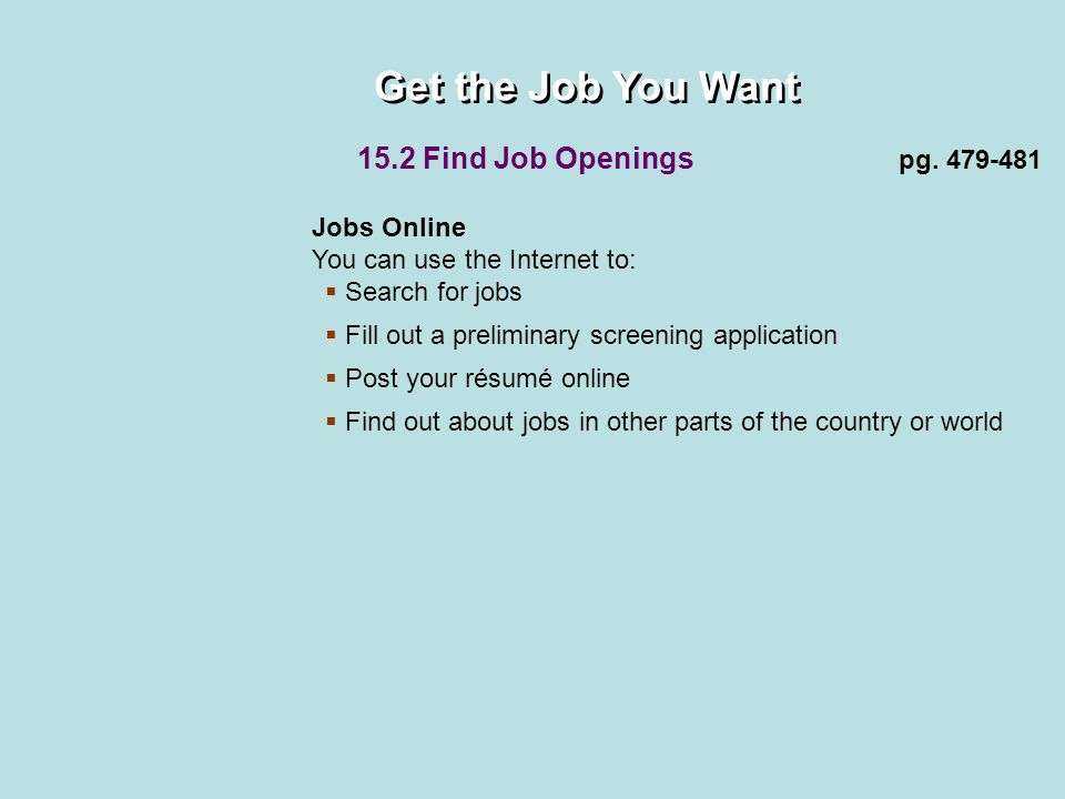 get the job you want your résumé your first contact employers use
