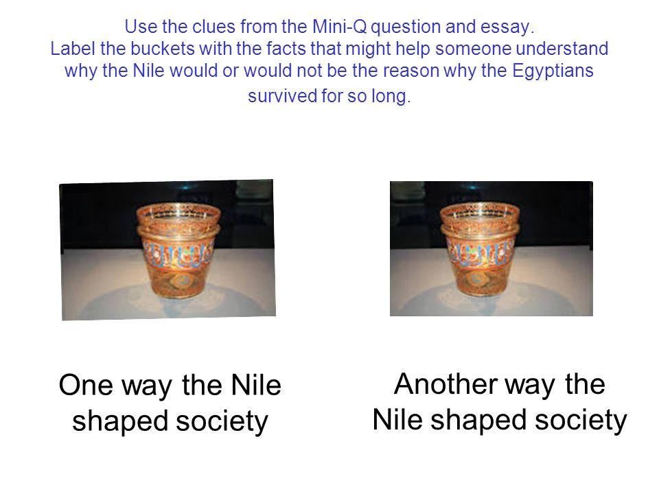 how did the nile shape ancient egypt essay