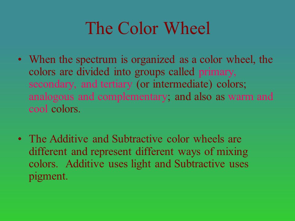 Color Theory Color Is The Eye S Response To The Visual Spectrum From