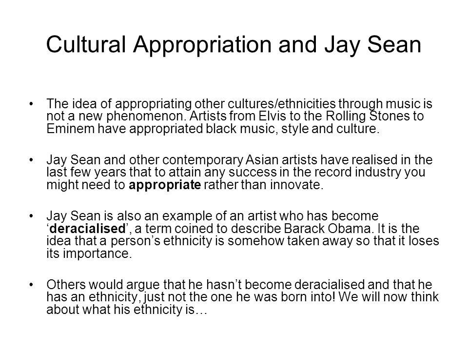 Jay Sean Learning Objective: Develop understanding of Jay