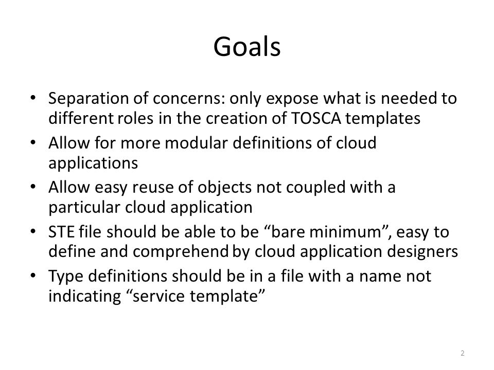 Restructuring Proposal For Tosca Files 1 Goals Separation Of