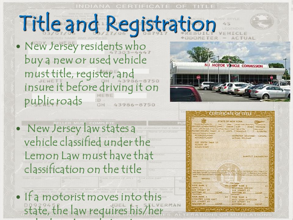 2 Le And Registration New Jersey Residents Who A Or Used Vehicle Must Register Insure It Before Driving On Public Roads