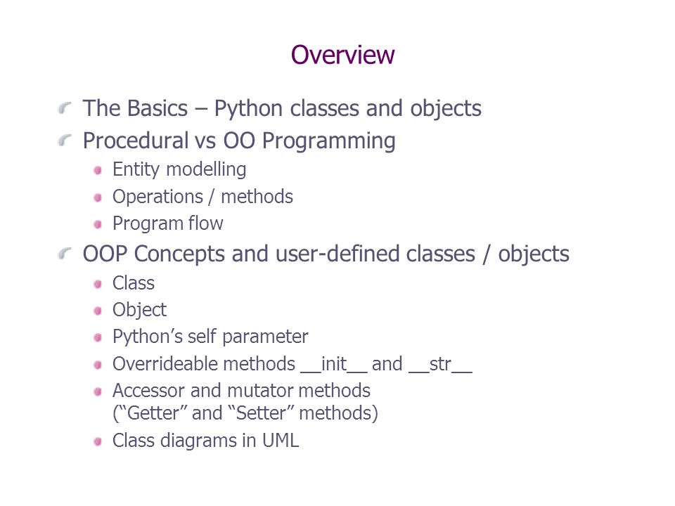 Overview the basics python classes and objects procedural vs oo 1 overview ccuart Gallery