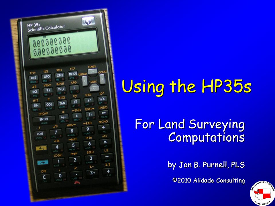 Using the HP35s For Land Surveying Computations by Jon B