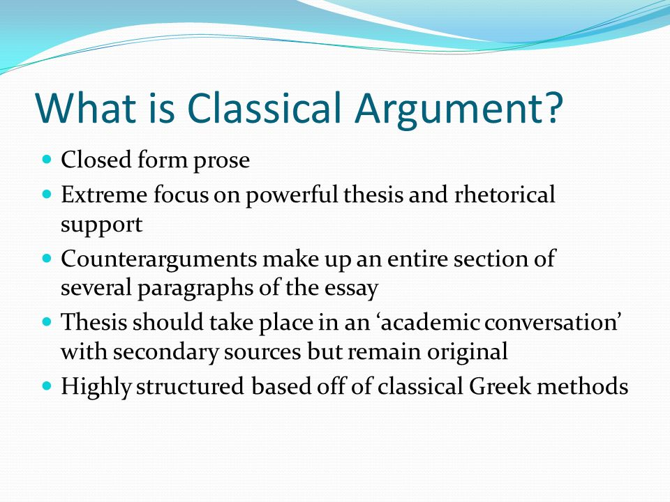 todays goals introduce classical argument essays as a genre learn  what is classical argument