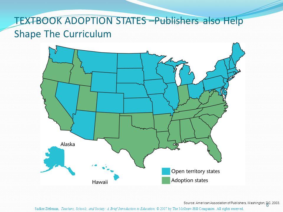 Textbook Adoption States Map.Sadker Zittleman Teachers Schools And Society A Brief