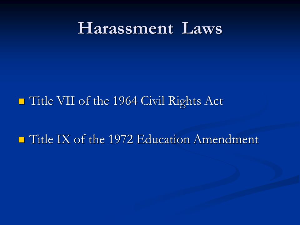 Title vii and title ix definition of sexual harassment