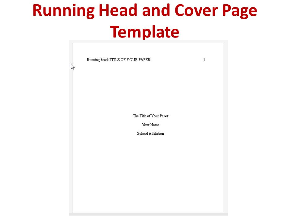 Running Head And Cover Page Write A Cover Page In Apa Style Cover