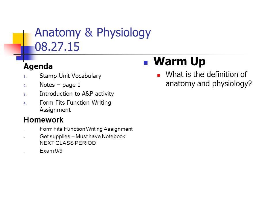 Anatomy & Physiology Agenda 1. Welcome! 2. Syllabus, etc 3. Find ...