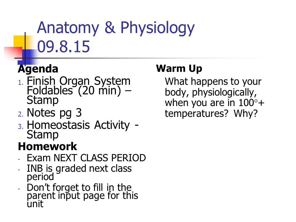 Anatomy & Physiology Agenda 1  Welcome! 2  Syllabus, etc 3