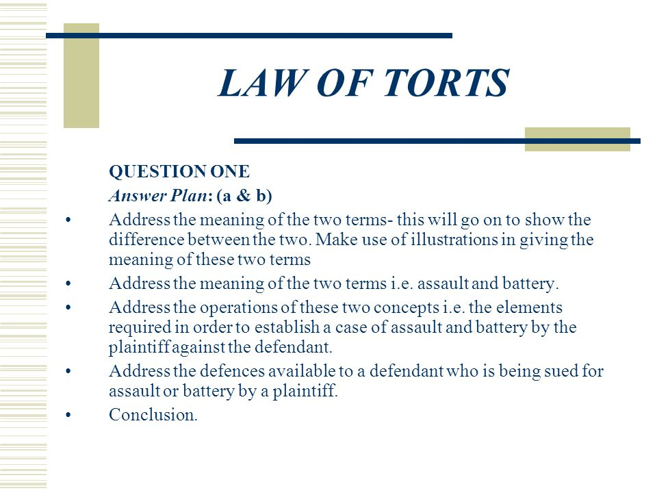 Law Of Torts Question One Astate The Difference Between