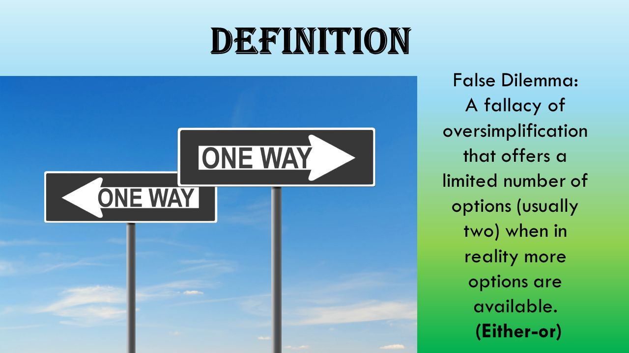False Dilemmaeither Or Logical Fallacy Power Point By Shelby