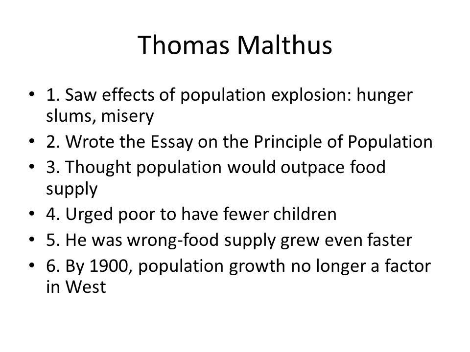 Proposal For An Essay Saw Effects Of Population Explosion Hunger Slums Misery  College Vs High School Essay also Term Paper Essay New Ways Of Thinking Thomas Malthus  Saw Effects Of Population  Thesis Statement For Friendship Essay
