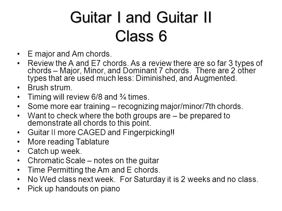 Guitar I And Guitar Ii Class 6 E Major And Am Chords Review The A