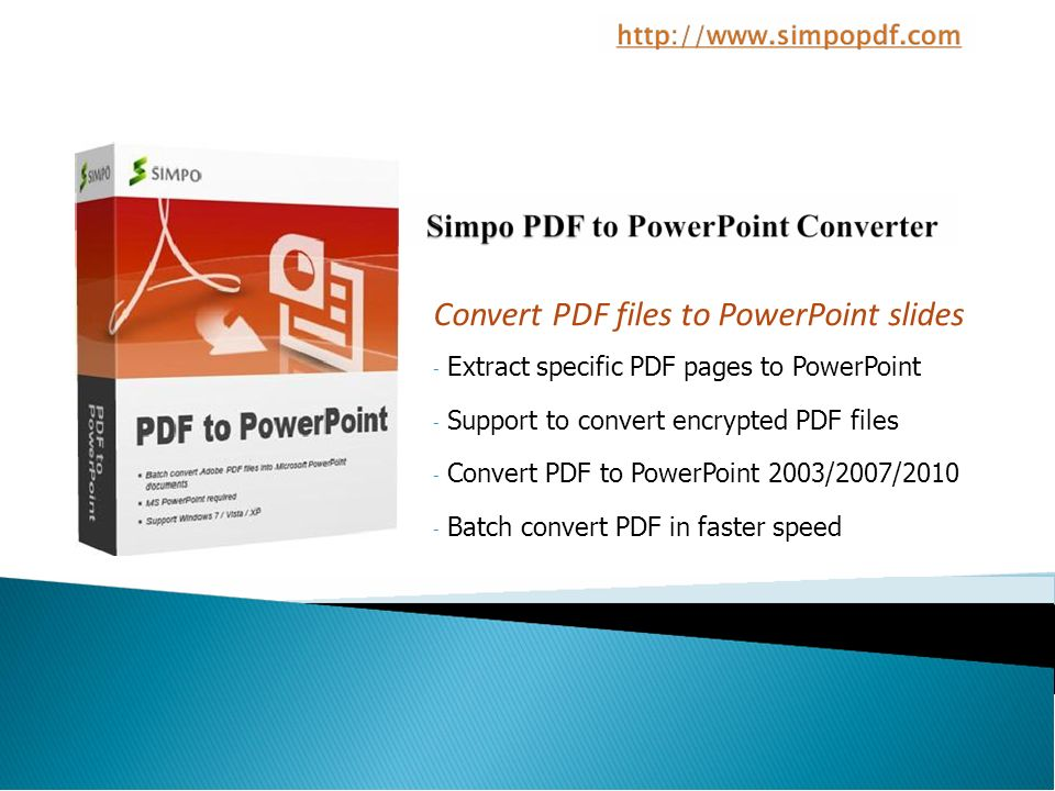 Convert PDF files to PowerPoint slides Extract specific PDF pages to