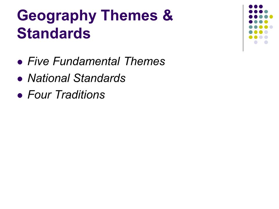 Introduction to geography arthur getis judith getis jerome d 15 geography themes standards five fundamental themes national standards four traditions fandeluxe Images