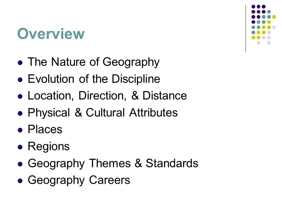 Introduction to geography arthur getis judith getis jerome d 3 overview the nature of geography evolution of the discipline location direction distance physical cultural attributes places regions geography fandeluxe Images