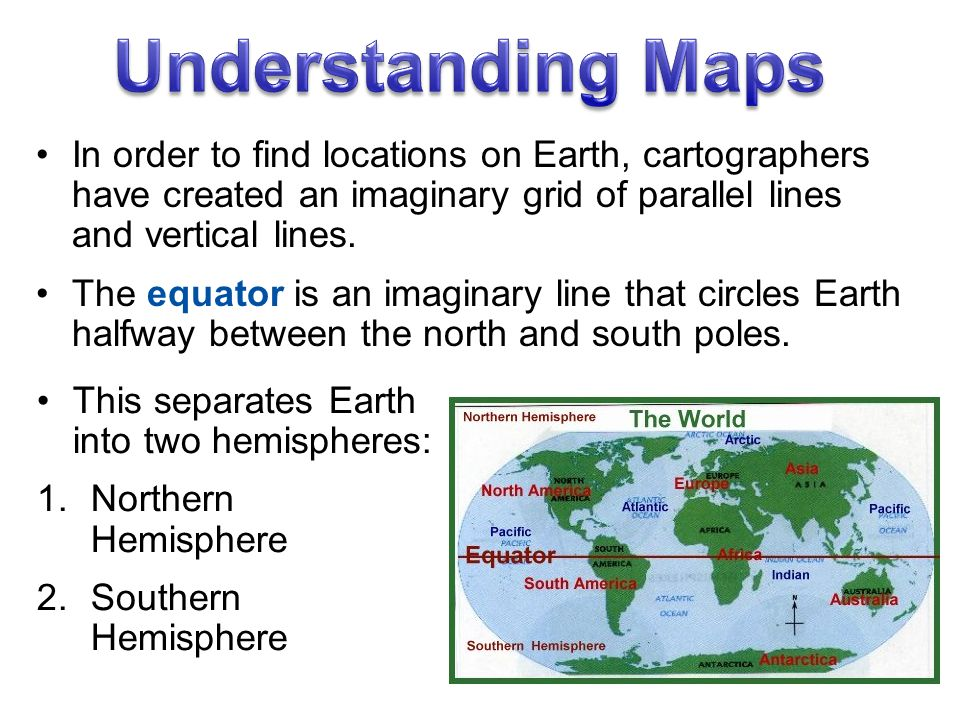 In order to find locations on Earth, cartographers have created an imaginary grid of parallel lines and vertical lines.