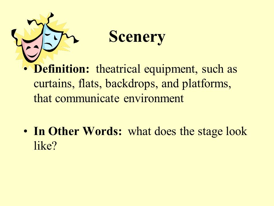 Technical Elements  Scenery Definition: theatrical equipment