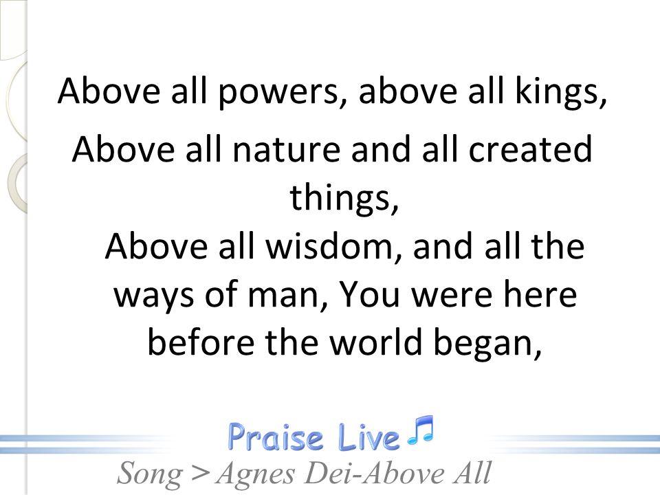 Song Agnus Dei Above All Agnus Dei Lamb Of God Above All Medley