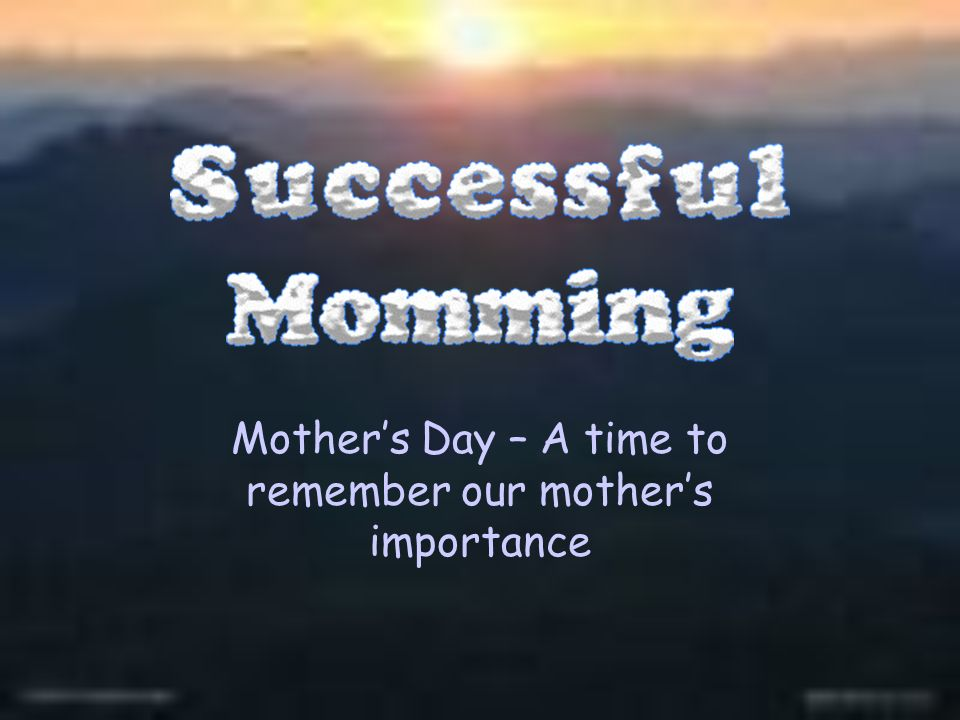 importance of mother