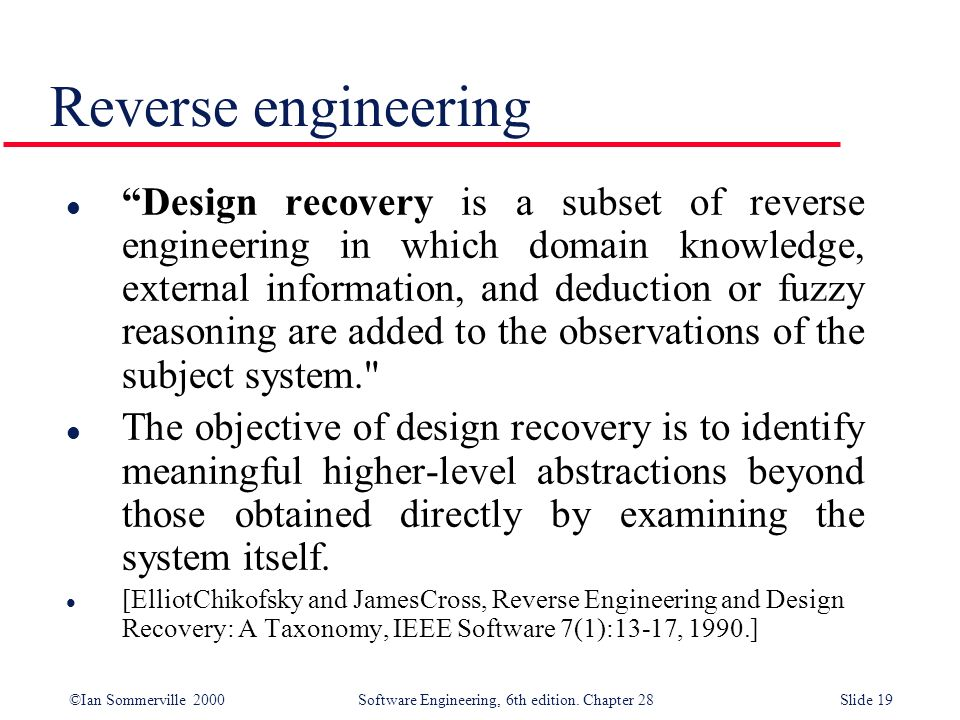 Ian Sommerville 2000 Software Engineering 6th Edition Chapter 28slide 1 Co7206 System Reengineering 4 2 Software Reengineering Most Slides Are Slides Ppt Download