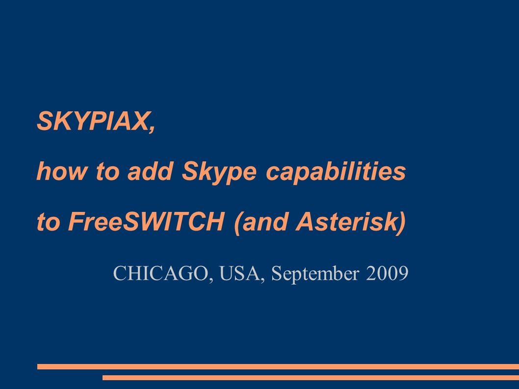 SKYPIAX, how to add Skype capabilities to FreeSWITCH (and Asterisk