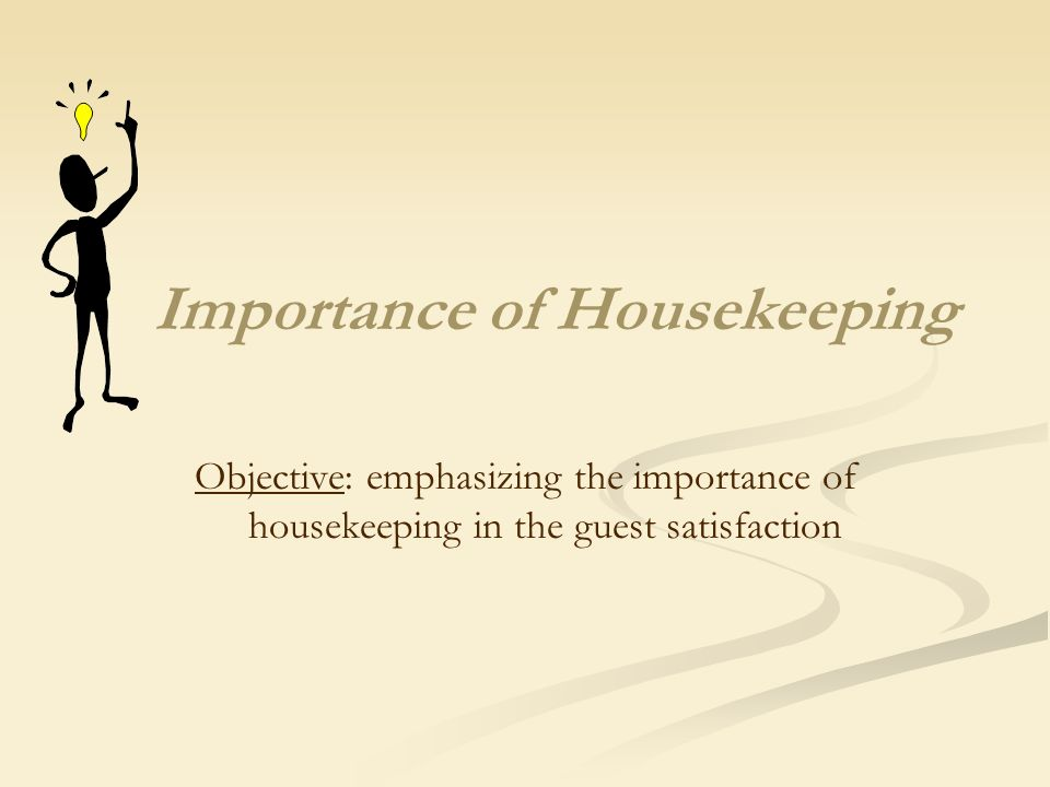 1 Importance Of Housekeeping Objective Emphasizing The In Guest Satisfaction