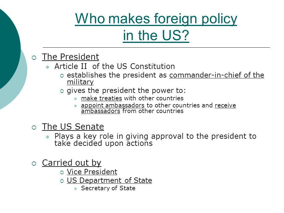 Who makes foreign policy in the US.