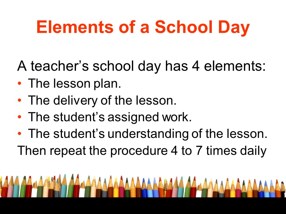 The Anatomy Of A School Day Summer Institute Elements Of A School