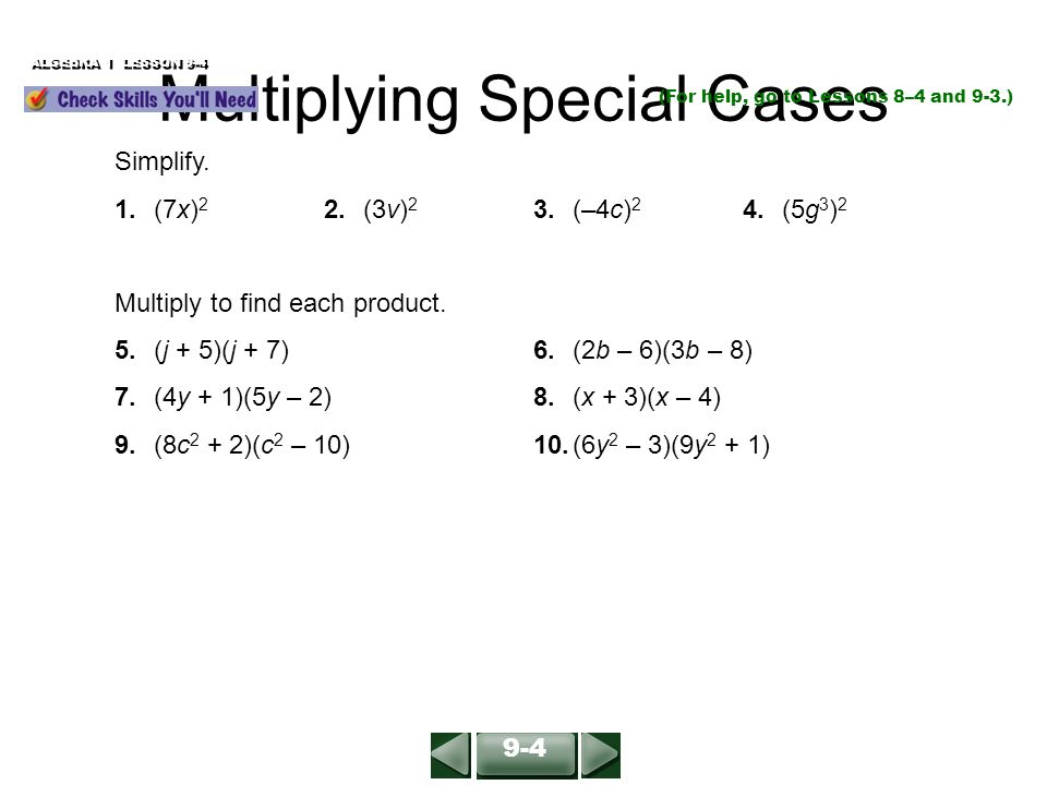 Multiplying Binomials ALGEBRA 1 LESSON 9-3 Simplify (2y – 3)(y + 2 ...