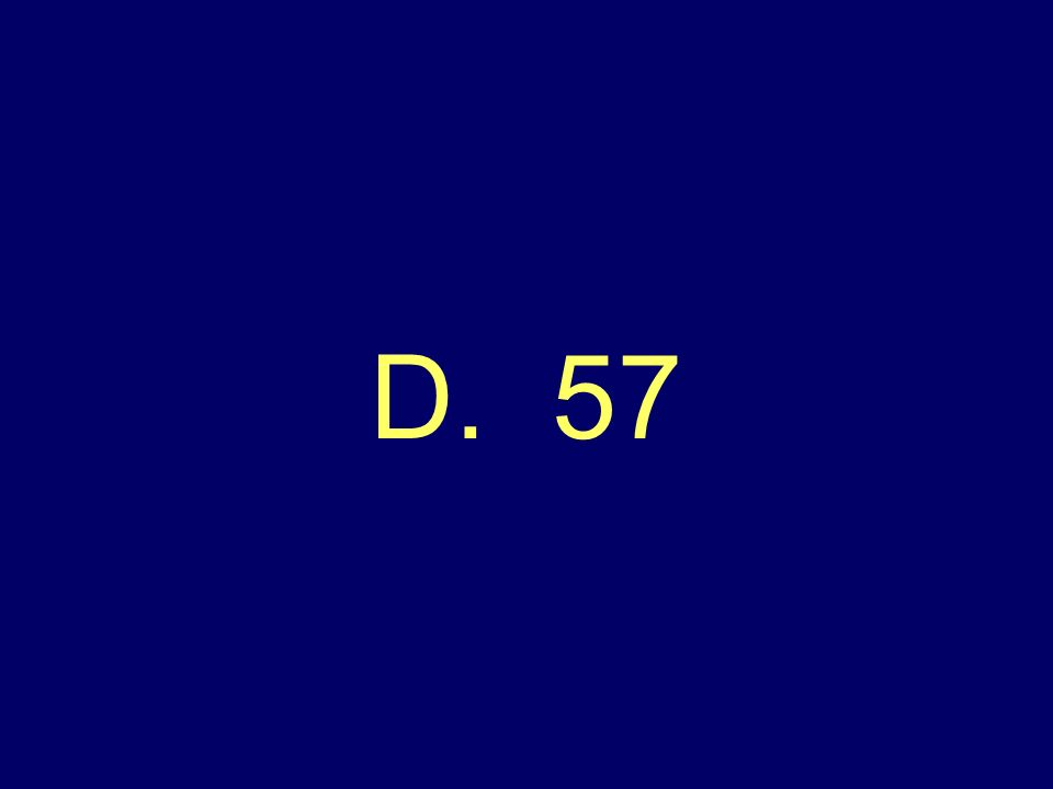 Which number comes next in this pattern 85, 81, 77, 73, 69, 65, 61, ___ A. 51 B. 59 C. 60 D. 57